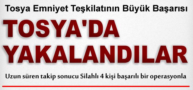 Silahlı 4 Firari Şahıs Tosya'da Yakalandı