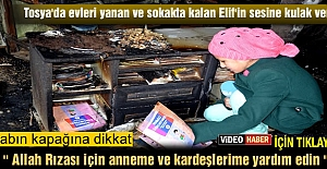 TOSYADA EVLERİ YANAN ANNE VE ÇOCUKLARI...