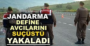 JANDARMA DEFİNE AVCILARINI SUÇÜSTÜ...