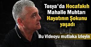 Tosya Hocafakıh Mahalle Muhtarı Hayatının...