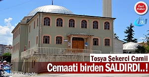 TOSYA ŞEKERCİ CAMİ CEMAATİ BİRDEN...