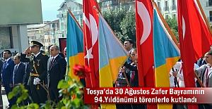 Tosya'da 30 Ağustos Zafer Bayramının 94.Yıldönümü törenlerle kutlandı
