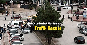 Cumhuriyet Meydanında Trafik Kazası