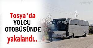 Tosya#039;da Yolcu Otobüsünde Yakalandı