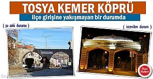 Kemer Köprü Tosya'ya yakışmayan görüntü veriyor