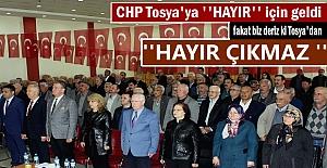 CHP Tosya İlçe Teşkilatı ''HAYIR''için toplantı yaptı