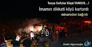 Tosya Sofular Köyünde Yangın (Görüntülü Haber )