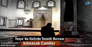Tosya'da Hatimle Teravih Namazı Kılıncak Camiler Açıklandı