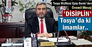 Tosya Müftüsü Eyüp Demir#039;den...