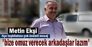 AK Parti ilçe Başkanı Metin Ekşi 10 Eylül öncesi partililere önemli mesajlar verdi