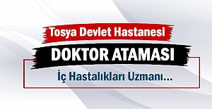 Tosya Devlet Hastanesine Doktor Ataması Yapıldı