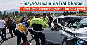 Tosya - Yazıçam'da Trafik Kazası
