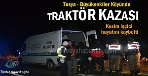 TOSYA- BÜYÜKSEKİLER KÖYÜNDE TRAKTÖR...