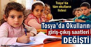 TOSYA'DA YENİ EĞİTİM YILINDA OKULLARIN GİRİŞ-ÇIKIŞ SAATLERİ