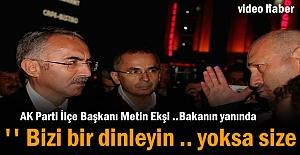 Ak Parti İlçe Başkanı Metin Ekşi...
