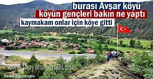 Avşar Köyü gençleri yaptı Kaymakam...