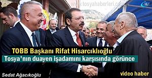 TOBB BAŞKANI RİFAT HİSARCIKLIOĞLU...