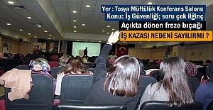 Tosya'da İş Güvenliği Paneli İlginç bir soru ile başladı