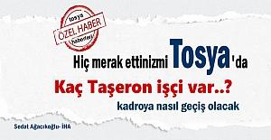 Tosya'da Kaç Taşeron İşçi Kadroya geçiş yapacak