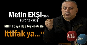 AK Parti Tosya İlçe Başkanı Metin Ekşi'den Sürpriz seçim açıklaması