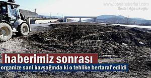 ORGANİZE SANAYİ KAVŞANDAKİ TEHLİKE...
