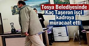 Tosya Belediyesinde Taşeron Kadro müracaatında son gün
