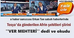 A HABER SUNUCUSU ERKAN TAN SABAH HABERLERİNDE...