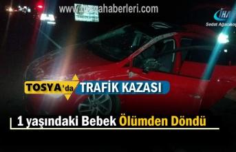 Tosya'da Trafik Kazasında 1 yaşındaki Bebek ve Annesi Yaralandı