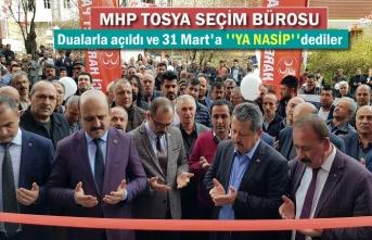 MHP TOSYA İLÇE SEÇİM BÜROSU DUALARLA AÇILDI