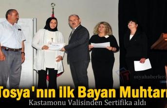 Tosya'nın İlk Bayan Muhtarı Sertifikasını Vali Karadeniz'den Aldı