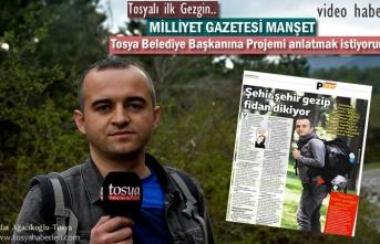 Tosyalı Gezginin Projesi Ulusal Gazeteye Manşet Oldu