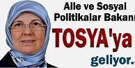 Aile ve Sosyal Politikalar Bakanı Tosya#039;ya Geliyor
