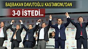 BAŞBAKAN DAVUTOĞLU KASTAMONU'DAN 3-0 İSTEDİ