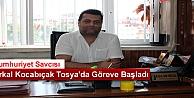 Savcı Erkal Kocabıçak Tosya#039;da  Görevine Başladı