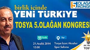 TOSYA AK PARTİ KONGRESİ PAZAR GÜNÜ
