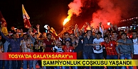TOSYA'DA GALATASARAY'IN...