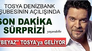 TOSYA DENİZBANK ŞUBESİ AÇILIŞINA BEYAZ GELECEK