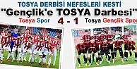 TOSYA DERBİSİ NEFESLERİ KESTİ