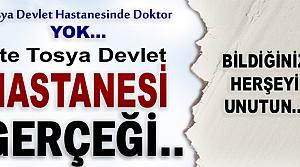 TOSYA DEVLET HASTANESİ GERÇEĞİ
