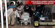 TOSYA KAZAZEDE BEBEK HAYATA TUTUNMAYA ÇALIŞIYOR