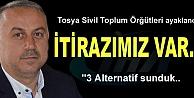 TOSYA SİVİL TOPLUM ÖRĞÜTLERİ İTİRAZ...