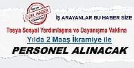 TOSYA SOSYAL YARDIMLAŞMA VAKFINA 2 MAAŞ İKRAMİYELİ PERSONEL ALINACAK