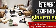 TOSYA VERGİ REKORTMENLERİ AÇIKLANDI