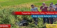 TOSYA'DA OTOMOBİL PİRİNÇ TARLASINA UÇTU