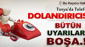 TOSYA'DA TELEFON DOLANDIRICILIĞI