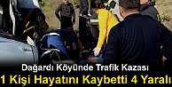 TOSYADA TRAFİK KAZASI 1 KİŞİ ÖLDÜ 4 KİŞİ YARALANDI