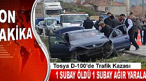 TOSYA'DA TRAFİK KAZASINDA 1 SUBAY ÖLDÜ