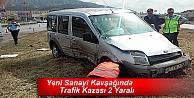 YENİ SANAYİ KAVŞAĞINDA TRAFİK KAZASI