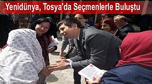 Yenidünya, Tosya'da Seçmenlerle Buluştu