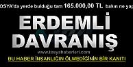 YERDE ÇANTA İÇİNDE BULDUĞU 165.000,00 TL BAKIN NE YAPTI